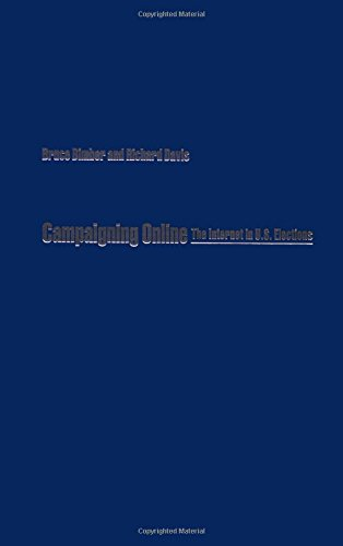 9780195151558: Campaigning Online: The Internet in U.S. Elections
