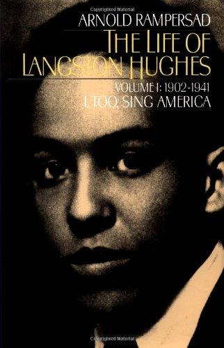 9780195151602: The Life of Langston Hughes: Volume I: 1902-1941, I, Too, Sing America (Life of Langston Hughes, 1902-1941)
