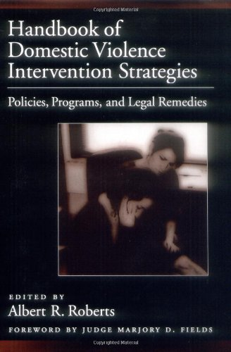 9780195151701: Handbook of Domestic Violence Intervention Strategies: Policies, Programs, and Legal Remedies