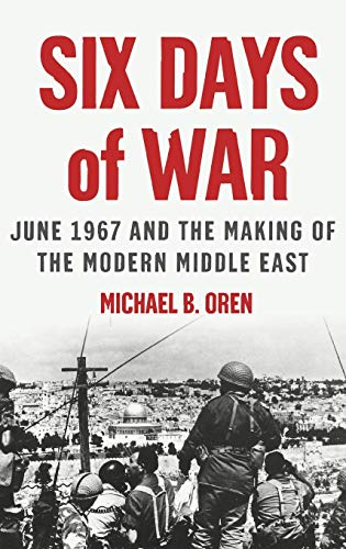 9780195151749: Six Days of War: June 1967 and the Making of the Modern Middle East