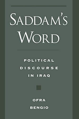 9780195151855: Saddam's Word: Political Discourse in Iraq
