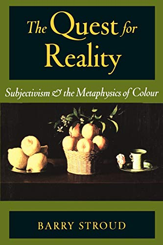 9780195151886: The Quest for Reality: Subjectivism & the Metaphysics of Colour