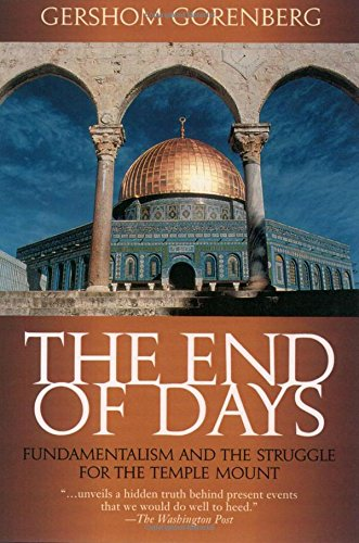 9780195152050: The End of Days: Fundamentalism and the Struggle for the Temple Mount