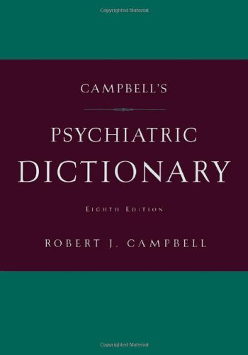 Campbell's Psychiatric Dictionary: Robert Jean Campbell
