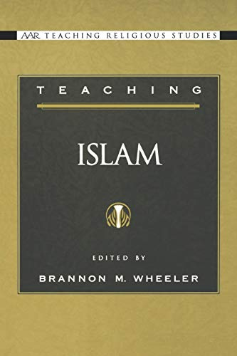 9780195152258: Teaching Islam (AAR Teaching Religious Studies)