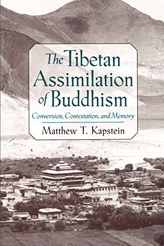 9780195152272: The Tibetan Assimilation of Buddhism: Conversion, Contestation, and Memory