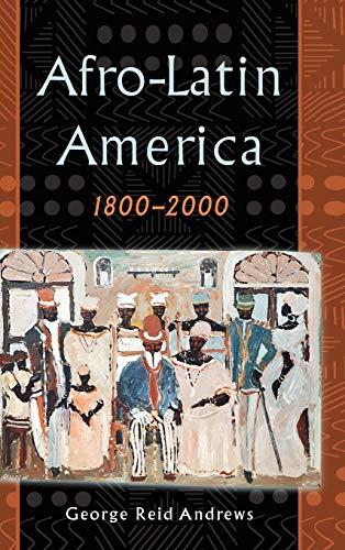 9780195152326: Afro-Latin America, 1800-2000