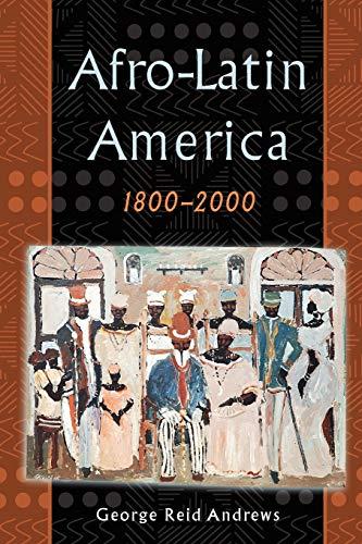 9780195152333: Afro-Latin America, 1800-2000