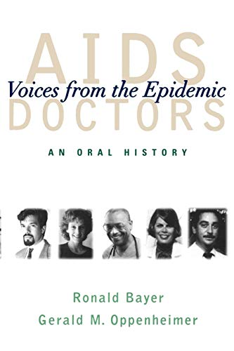 9780195152395: AIDS Doctors: Voices from the Epidemic: An Oral History