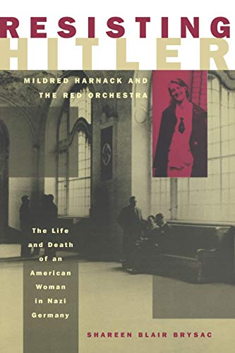 9780195152401: Resisting Hitler: Mildred Harnack and the Red Orchestra