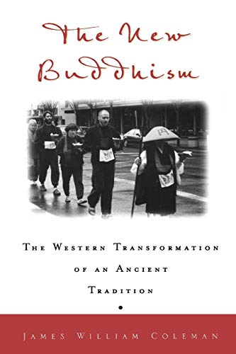 9780195152418: The New Buddhism: The Western Transformation of an Ancient Tradition