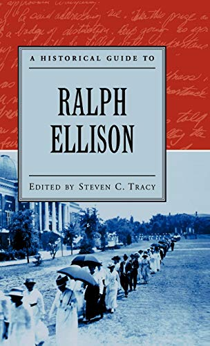 9780195152500: A Historical Guide to Ralph Ellison (Historical Guides to American Authors)