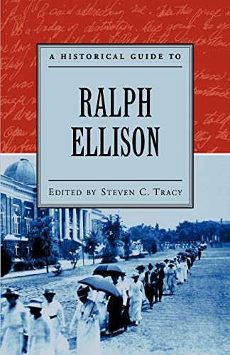 9780195152517: A Historical Guide to Ralph Ellison (Historical Guides to American Authors)