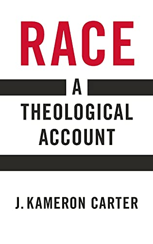 9780195152791: Race: A Theological Account
