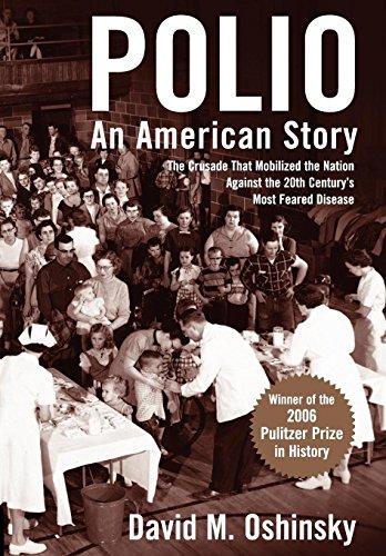 Polio, An American Story: The Crusade That: Oshinsky, David M.