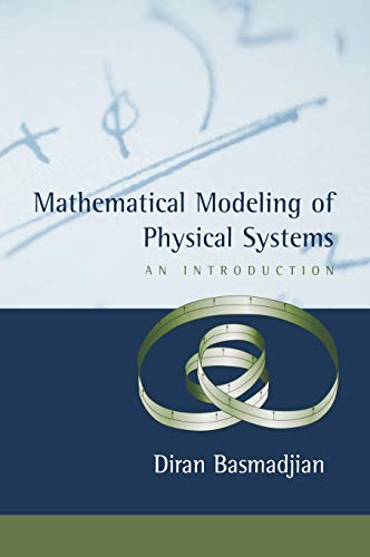 9780195153149: Mathematical Modeling of Physical Systems: An Introduction