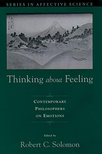 9780195153170: Thinking About Feeling: Contemporary Philosophers on Emotions