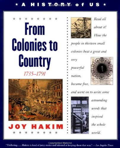 9780195153248: A History of US: Book 3: From Colonies to Country 1735-1791