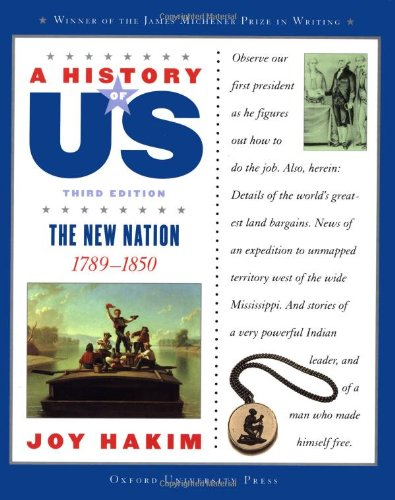 9780195153255: A History of US: Book 4: The New Nation 1789-1850