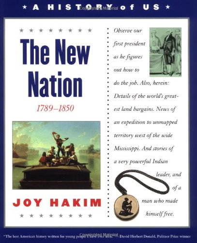 9780195153262: The New Nation (History of Us) Vol. 4