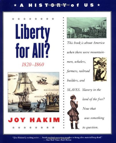 9780195153286: A History of US: Book 5: Liberty for All? 1820-1860