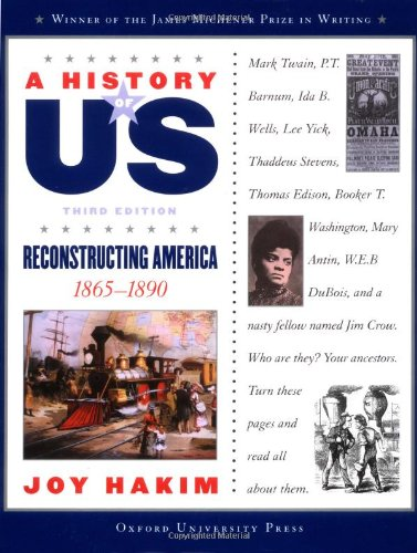 9780195153316: A History of US: Book 7: Reconstructing America 1865-1890