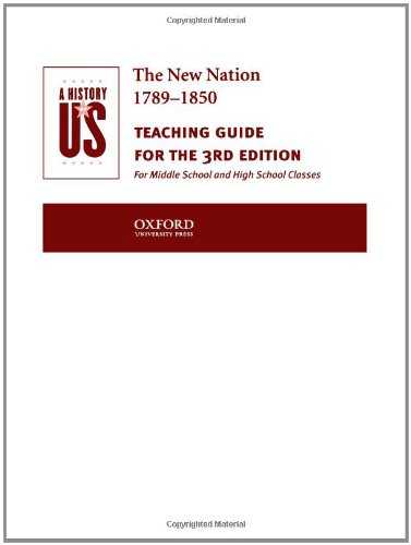 9780195153545: A History of US: Book 4: The New Nation 1789-1850 Teaching Guide