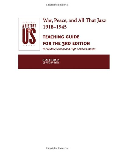 9780195153590: A History of US: Book 9: War, Peace, and All That Jazz 1918-1945 Teaching Guide