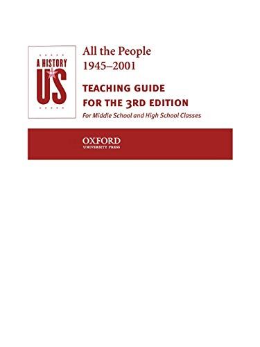 9780195153606: A History of US: Book 10: All The People 1945-2001 Teaching Guide