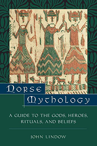 9780195153828: Norse Mythology: A Guide to Gods, Heroes, Rituals, and Beliefs: A Guide to the Gods, Heroes, Rituals and Beliefs