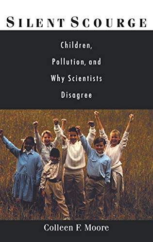9780195153910: Silent Scourge: Children, Pollution, and Why Scientists Disagree