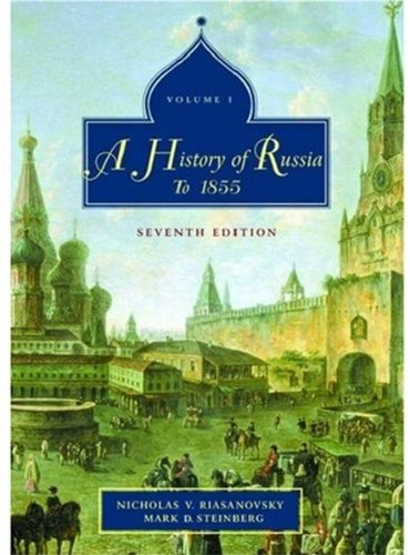 9780195153927: A History of Russia: Volume 1: To 1855