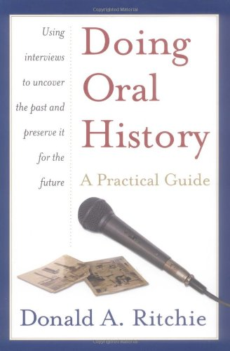 Doing Oral History: A Practical Guide (0195154339) by Ritchie, Donald A.