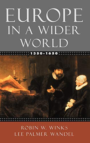 9780195154474: Europe in a Wider World, 1350-1650