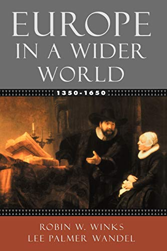 9780195154481: Europe in a Wider World, 1350-1650