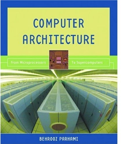 9780195154559: Computer Architecture: From Microprocessors to Supercomputers
