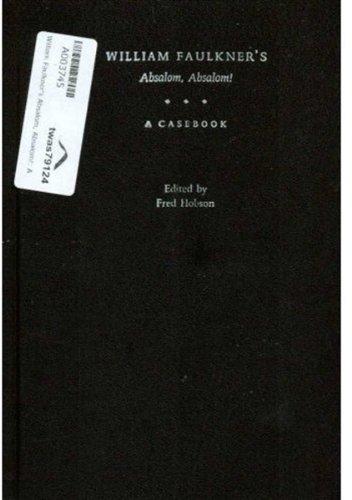 9780195154771: William Faulkner's Absalom, Absalom!: A Casebook (Casebooks in Criticism)