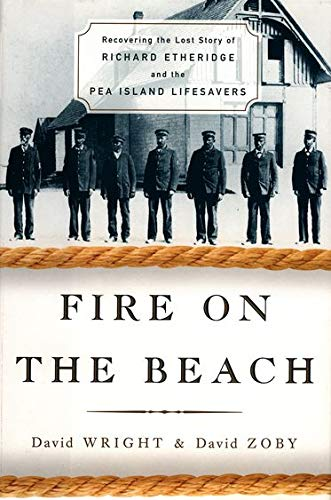 9780195154849: Fire on the Beach: Recovering the Lost Story of Richard Etheridge and the Pea Island Lifesavers