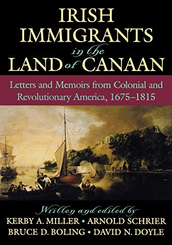 9780195154894: Irish Immigrants in the Land of Canaan: Letters and Memoirs from Colonial and Revolutionary America, 1675-1815