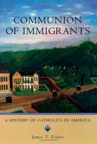 9780195154962: Communion of Immigrants: A History of Catholics in America (Religion in American Life)