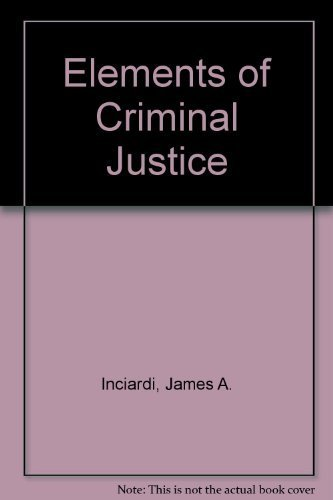 9780195155211: Elements of Criminal Justice