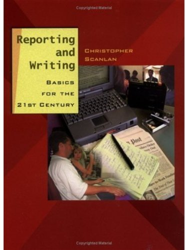 9780195155235: Reporting and Writing: Basics for the 21st Century