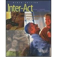Inter-Act: Interpersonal Communication Concepts, Skills, and Contexts: Kathleen S. Verderber,