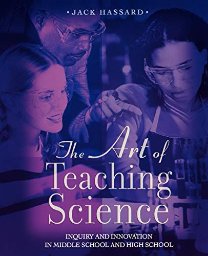 9780195155334: The Art of Teaching Science: Inquiry and Innovation in Middle School and High School