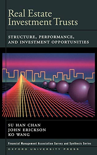 9780195155341: Real Estate Investment Trusts: Structure, Performance, and Investment Opportunities (Financial Management Association Survey and Synthesis)