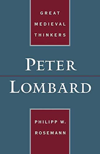 9780195155457: Peter Lombard (Great Medieval Thinkers)