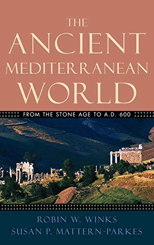 9780195155624: The Ancient Mediterranean World: From the Stone Age to A.D. 600