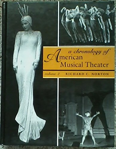 9780195155662: A CHRONOLOGY OF AMERICAN MUSICAL THEATER (VOLUME 2) 1912-1952