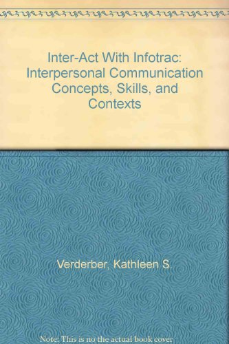 9780195155785: Inter-Act With Infotrac: Interpersonal Communication Concepts, Skills, and Contexts