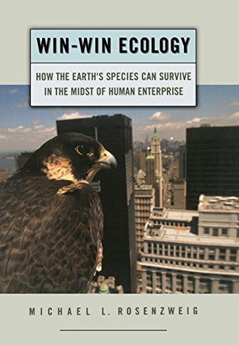 9780195156041: Win-Win Ecology: How the Earth's Species Can Survive in the Midst of Human Enterprise